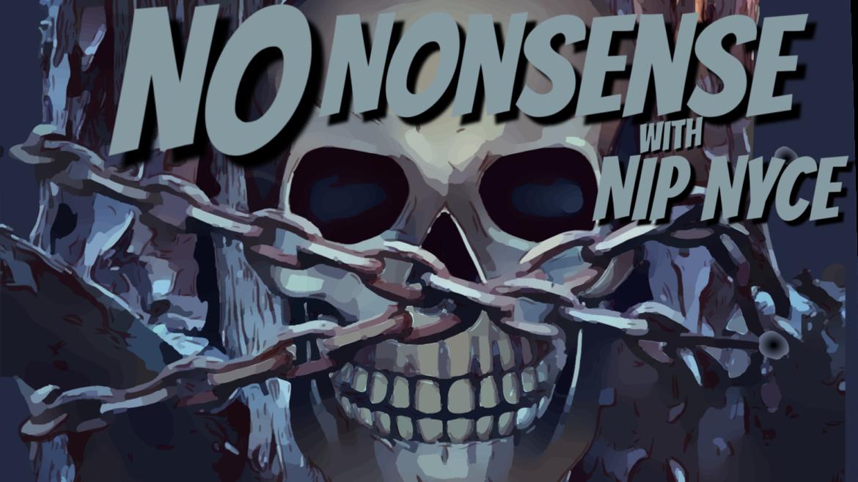 No Nonsense with NipNyce